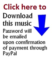 Download this music! Password will be emailed upon confirmation of payment through PayPal.